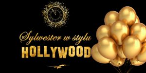 Sylwester w stylu Hollywood!