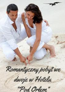 Romantyczny pobyt we dwoje w Hotelu _Pod Orłem_